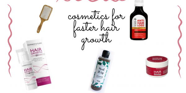 Cosmetics that will accelerate hair growth
